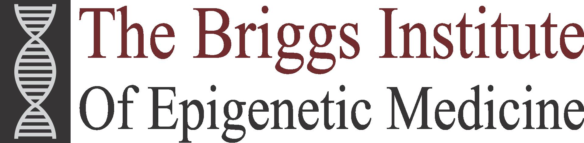 The Briggs Institute of Epigenetic Medicine